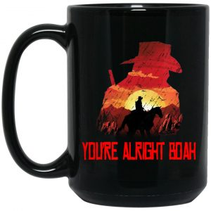 You're Alright Boah RDR2 Style Gaming Mug Coffee Mugs 2