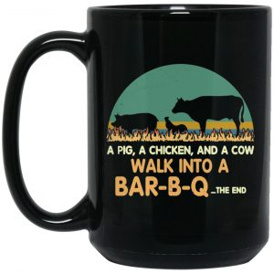 A Pig A Chicken And A Cow Walk Into A Bar-B-Q Mug Coffee Mugs