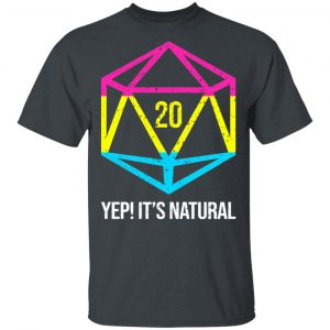 It's Natural 20 Pansexual Flag Pride LGBT Right Saying Shirt, Hoodie, Tank