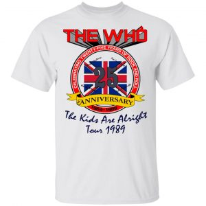 The Who 25 Anniversary The Kids Are Alright Tour 1989 Shirt, Hoodie, Tank