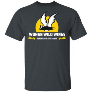 Wuhan Wild Wings So Good It's Contagious Shirt, Hoodie, Tank Apparel