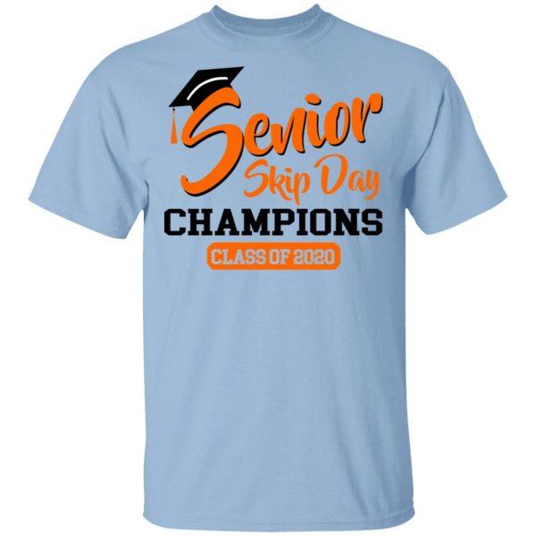 Senior Skip Day Champions Class Of 2020 Shirt, Hoodie, Tank