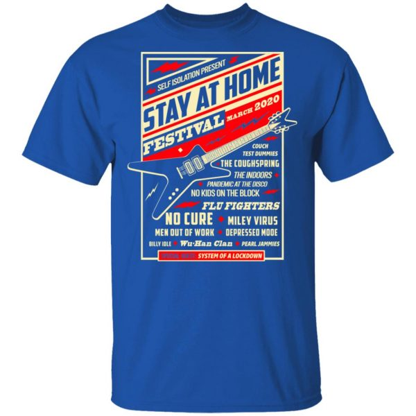 Quarantine Social Distancing Stay Home Festival 2020 Shirt, Hoodie, Tank Apparel