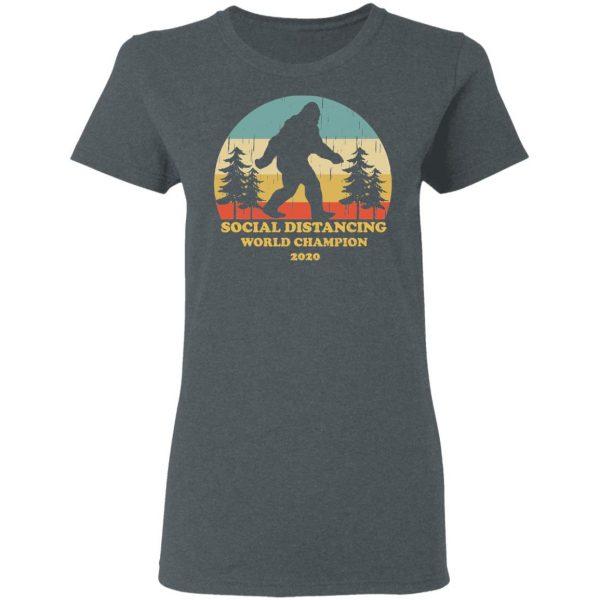 Bigfoot Social Distancing World Champion 2020 Shirt, Hoodie, Tank