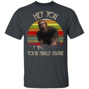 Skyrim Ralof Hey You You're Finally Awake Shirt, Hoodie, Tank