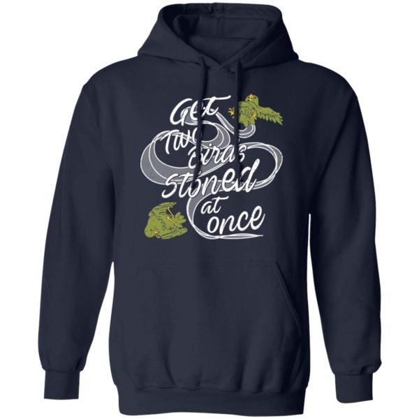 Get Two Birds Stoned At Once Shirt, Hoodie, Tank Apparel