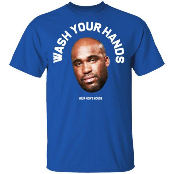 Wash Your Hands Tom Segura Shirt, Hoodie, Tank Apparel