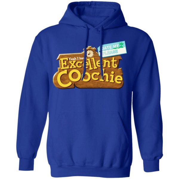 Yeah I Have Excellent Coochie Shirt, Hoodie, Tank Apparel