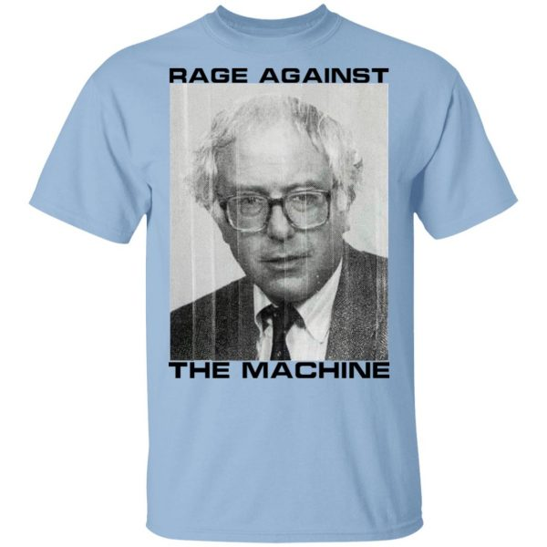 Rage Against The Machine Bernie Shirt, Hoodie, Tank Apparel