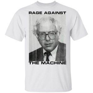 Rage Against The Machine Bernie Shirt, Hoodie, Tank Apparel