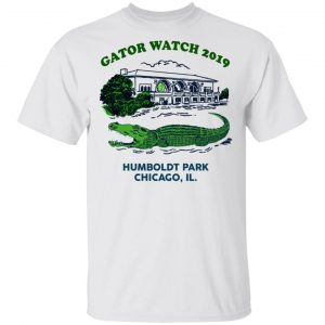 Gator Watch 2019 Humboldt Park Chicago IL Shirt, Hoodie, Tank Apparel
