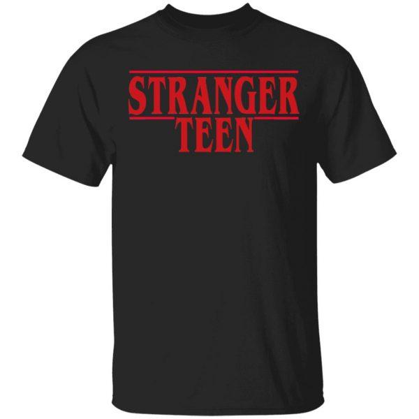 Stranger Teen Shirt, Hoodie, Tank Apparel 3