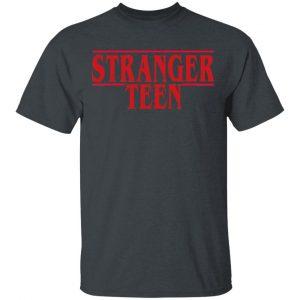 Stranger Teen Shirt, Hoodie, Tank Apparel 2