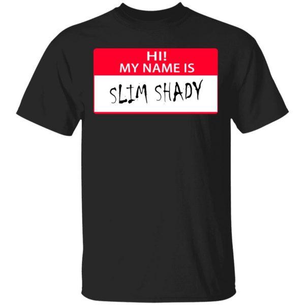 Hi My Name Is Slim Shady Shirt, Hoodie, Tank Apparel 3