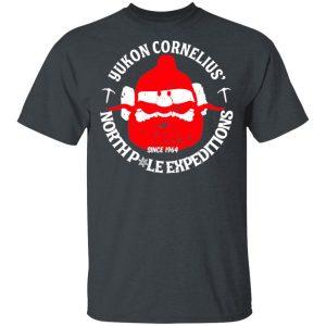 Yukon Cornelius North Pole Expeditions Yukon Cornelius Shirt, Hoodie, Tank Apparel