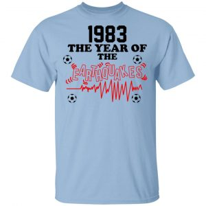 1983 The Year Of The Earthquakes San Jose Earthquakes Shirt, Hoodie, Tank Apparel