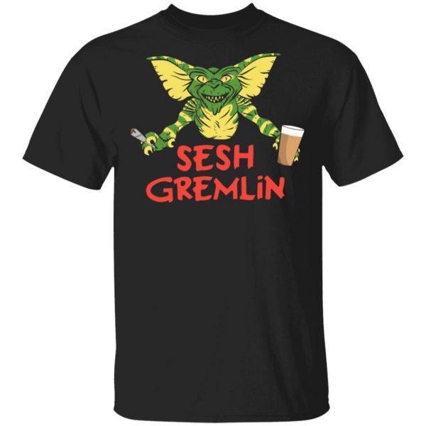 Sesh Gremlin Shirt, Hoodie, Tank Apparel
