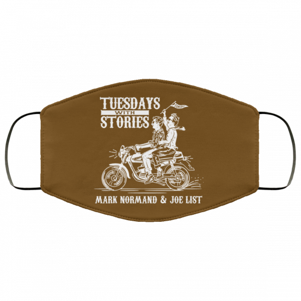 Tuesdays With Stories Mark Normand & Joe List Face Mask Best Selling 6