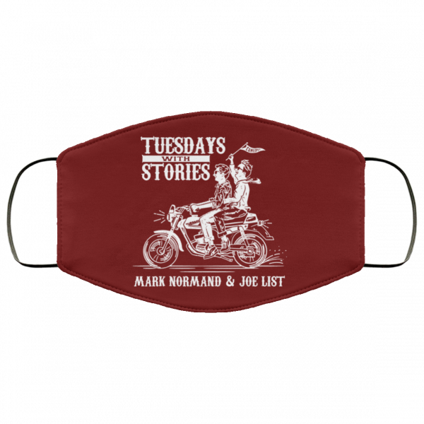 Tuesdays With Stories Mark Normand & Joe List Face Mask Best Selling 14