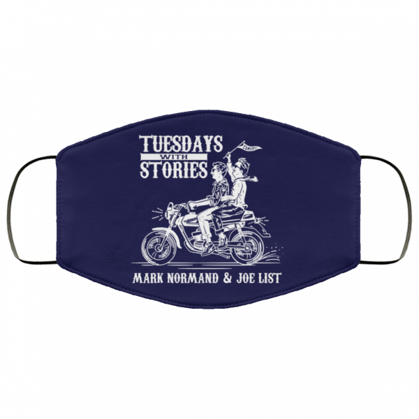 Tuesdays With Stories Mark Normand & Joe List Face Mask Best Selling 15