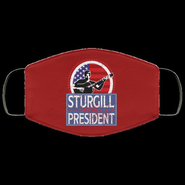 Sturgill For President 2020 Face Mask Face Mask 7