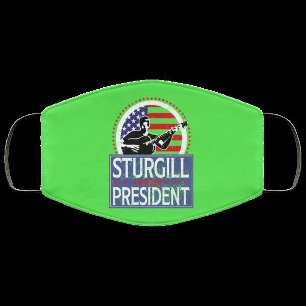 Sturgill For President 2020 Face Mask Face Mask 13