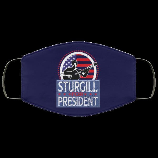 Sturgill For President 2020 Face Mask Face Mask 15