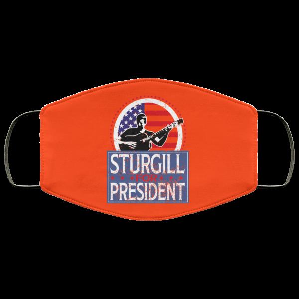 Sturgill For President 2020 Face Mask Face Mask 17