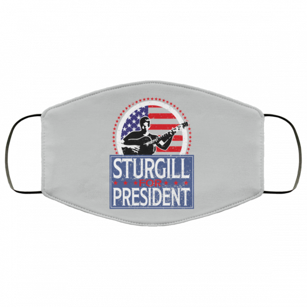 Sturgill For President 2020 Face Mask Face Mask 22