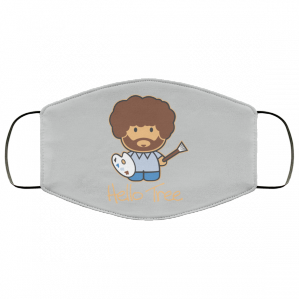 Hello Tree Bob Ross Face Mask Face Mask