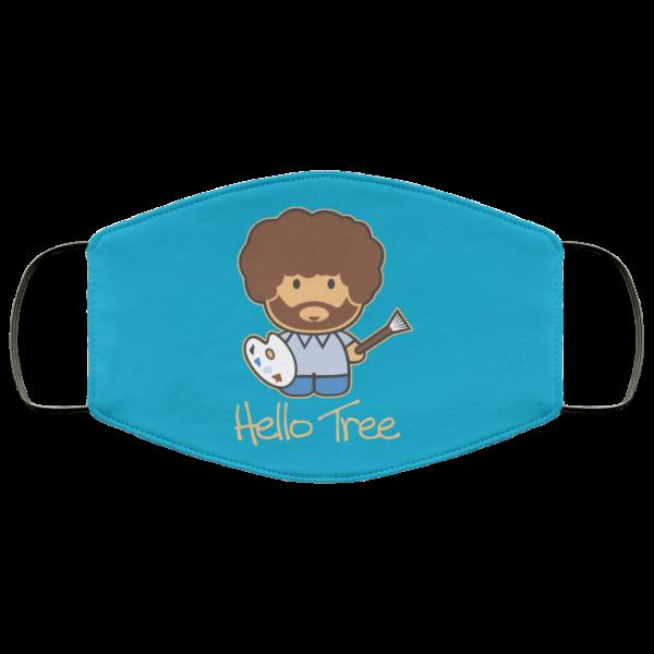 Hello Tree Bob Ross Face Mask Face Mask 14