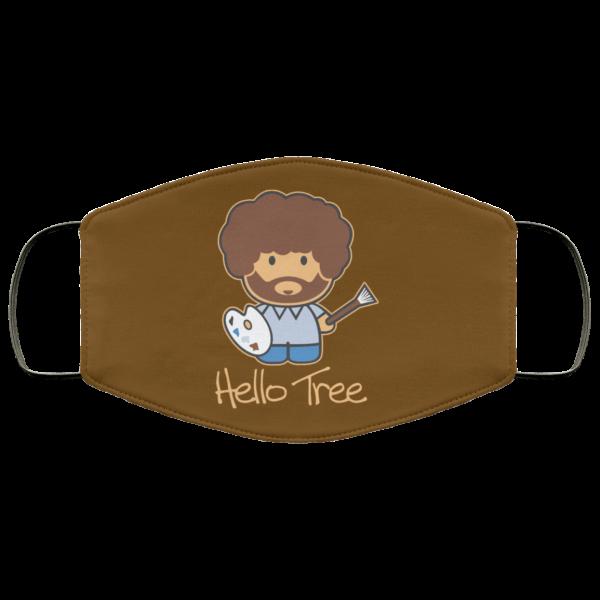 Hello Tree Bob Ross Face Mask Face Mask 27