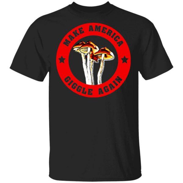 Make America Giggle Agian Mushrooms Shirt, Hoodie, Tank Apparel 3