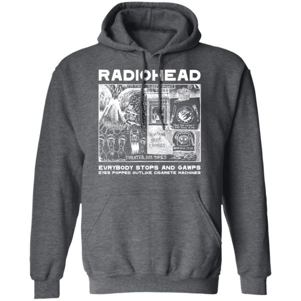Radiohead Evrybody Stops And Gawps Eyes Popped Outlike Cigarete Machines Shirt, Hoodie, Tank Apparel