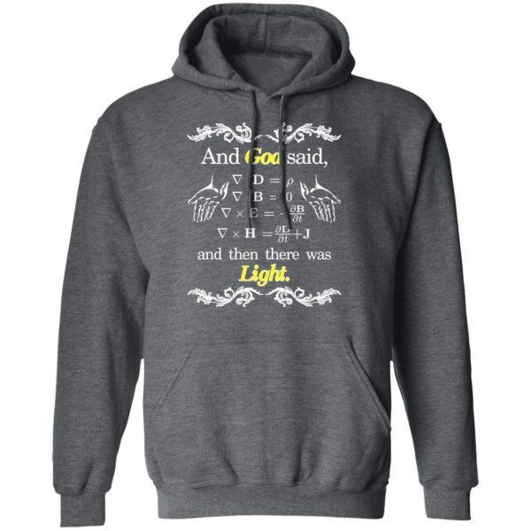God Said Maxwell Equations Christian Physics Nerd Shirt, Hoodie, Tank Apparel 13