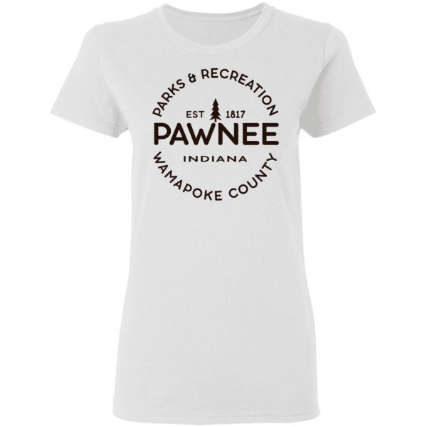 Parks & Recreation Pawnee Indiana 1817 Wamapoke Country Shirt, Hoodie, Tank Apparel