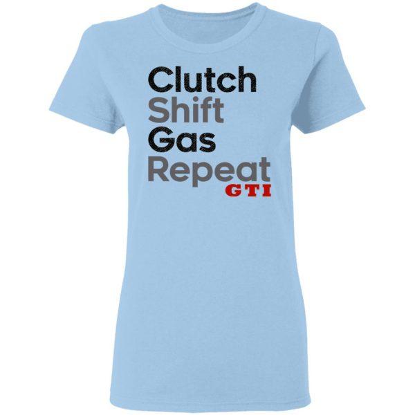 Clutch Shift Gas Repeat GTI Shirt, Hoodie, Tank Apparel 6