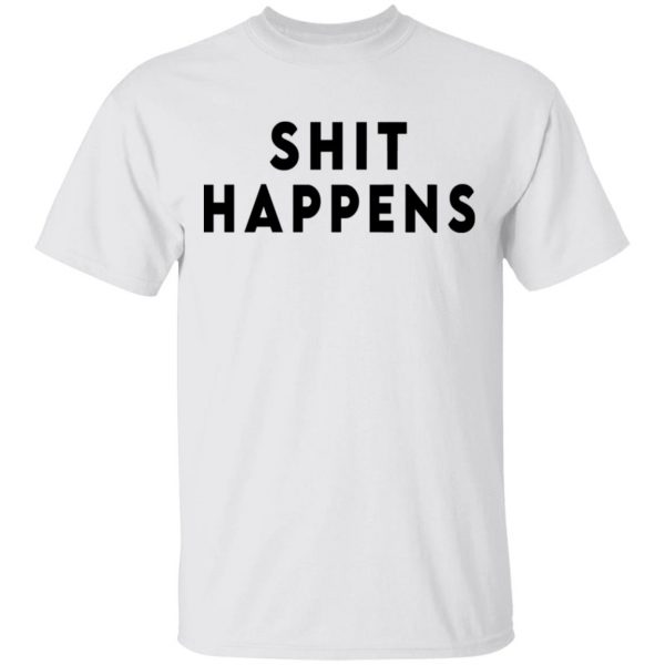 Shit Happens When You Party Naked Shirt, Hoodie, Tank Apparel
