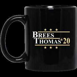 Vote Brees Thomas 2020 President Mug Coffee Mugs