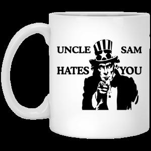 Uncle Sam Hates You Mug Coffee Mugs