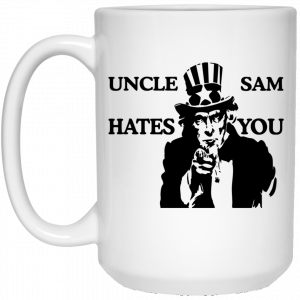Uncle Sam Hates You Mug Coffee Mugs 2