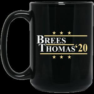 Vote Brees Thomas 2020 President Mug Coffee Mugs 2