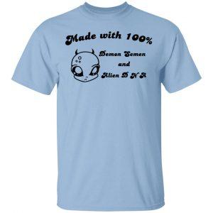 Alien Made With 100% Demon Semen And Alien DNA Shirt, Hoodie, Tank Apparel