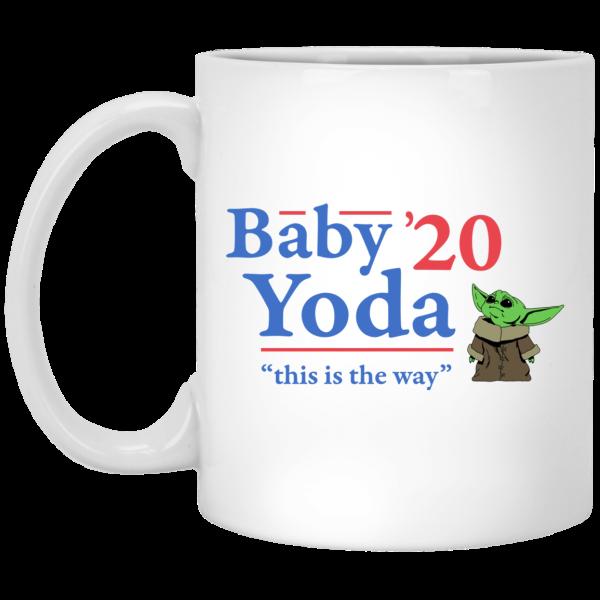 Baby Yoda 2020 This Is The Way Mug Coffee Mugs 3