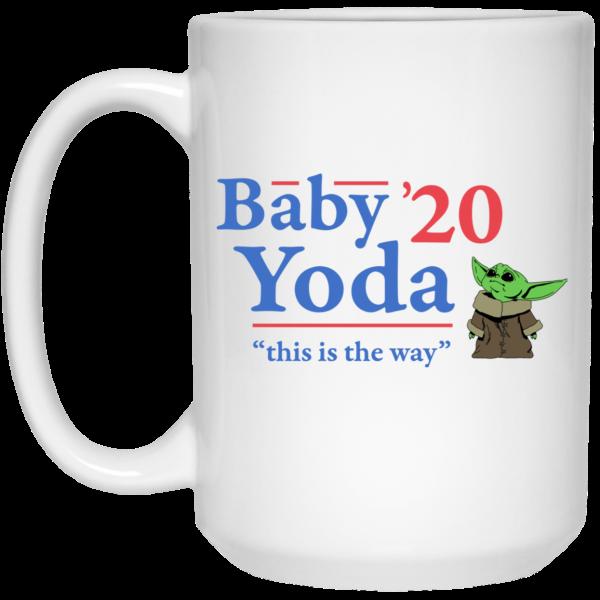 Baby Yoda 2020 This Is The Way Mug Coffee Mugs 4