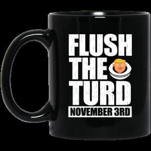 Anti Trump Flush The Turd November 3rd Mug Coffee Mugs