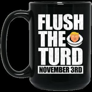 Anti Trump Flush The Turd November 3rd Mug Coffee Mugs 2