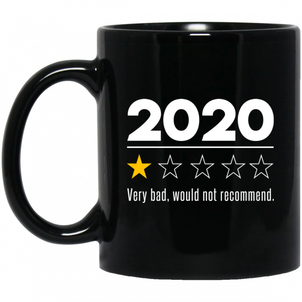 2020 This Year Very Bad Would Not Recommend Mug Coffee Mugs 3