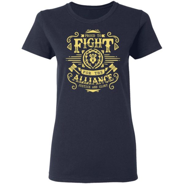 Proud To Fight For The Alliance Justice And Glory Shirt, Hoodie, Tank Apparel