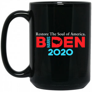 Biden Harris 2020 Restore The Soul Of America Mug Coffee Mugs 2